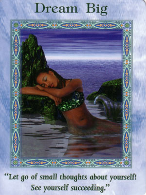Dream Big Card Extended Description - Mermaids and Dolphins Oracle Cards by Doreen Virtue