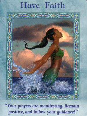 Have Faith Card Extended Description - Mermaids and Dolphins Oracle Cards by Doreen Virtue