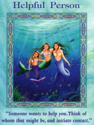 Helpful Person Card Extended Description - Mermaids and Dolphins Oracle Cards by Doreen Virtue