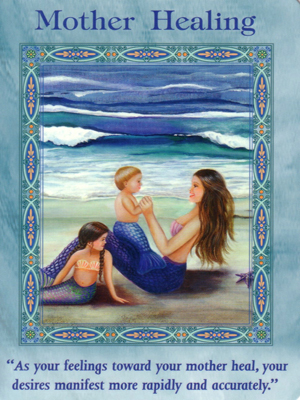 Mother Healing Card Extended Description - Mermaids and Dolphins Oracle Cards by Doreen Virtue