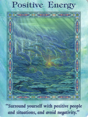 Positive Energy Card Extended Description - Mermaids and Dolphins Oracle Cards by Doreen Virtue