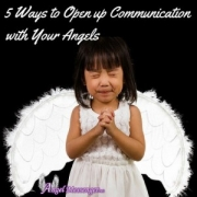 5 Ways to Open Up Communication with your angels