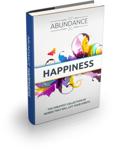 ABUNDANCE HAPPINESS -L