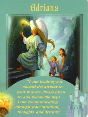 Adriana Angel Card Extended Description - Messages from Your Angels Oracle Cards by Doreen Virtue