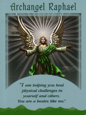 Archangel Raphael Angel Card Extended Description - Messages from Your Angels Oracle Cards by Doreen Virtue