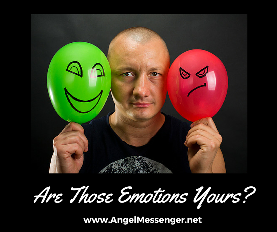 Are Those Emotions Yours?