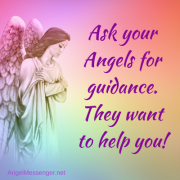 Ask your angels for guidance