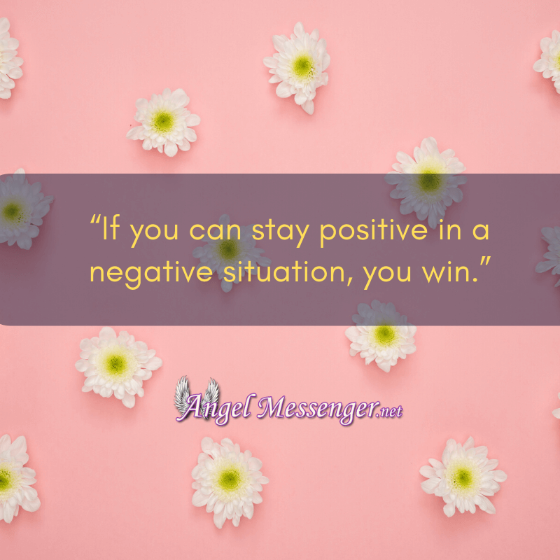 Being Positive - inspiration quote