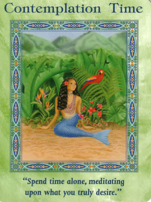 Contemplation Time Card Extended Description - Magical Mermaids & Dolphins Oracle Cards by Doreen Virtue