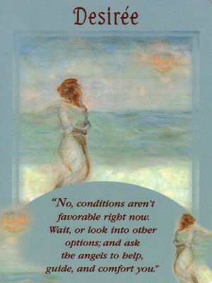 Desiree Card Extended Description - Messages from Your Angels Oracle Cards by Doreen Virtue