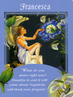 Francesca Card Extended Description - Messages from Your Angels Oracle Cards by Doreen Virtue