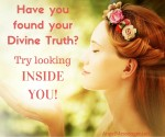 Have you found your Divine Truth