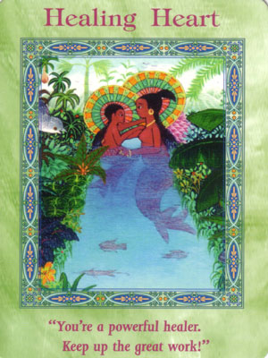 Healing Heart Card Extended Description - Magical Mermaids & Dolphins Oracle Cards by Doreen Virtue