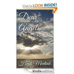 Dear Angels by Heidi Mentink