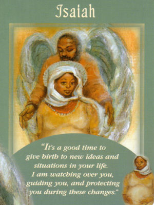 Isaiah Card Extended Description - Messages from Your Angels Oracle Cards by Doreen Virtue