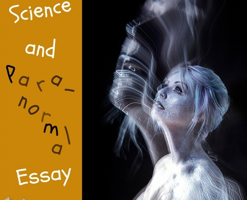 Science and Paranormal Essay